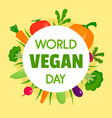 happy vegan day concept background flat style vector image