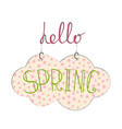 hello spring handwritting phrase with hanging vector image vector image