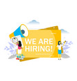 we are hiring flat style design vector image