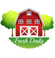 A barnhouse with a fresh daily label vector image vector image