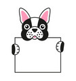 cute french bulldog is holding an empty sign vector image vector image