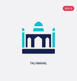 two color taj mahal icon from india and holi vector image vector image