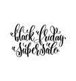 black friday super sale - black ink hand lettering vector image vector image