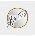 Speed - badges lettering calligraphy is written vector image