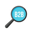 b2b word magnifying glass vector image vector image