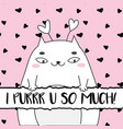 doodle cute cat and typography i purr you so much vector image