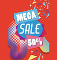 mega sale discounts promotion template vector image