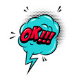 ok comic style phrase with speech bubble vector image vector image