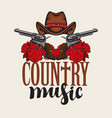 country music emblem with hat pistols and roses vector image vector image
