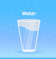 glass fresh pure clean water healthy drink vector image