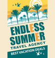 banner for travel agency with words endless summer vector image vector image