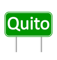 Quito road sign vector image vector image