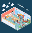 robotic store isometric composition vector image vector image