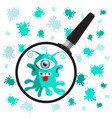 bacteria - germs with magnifying glass vector image vector image