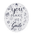 you make me smile inspirational hand draw doodle vector image vector image