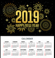 calendar happy new year 2019 firework gold vector image vector image