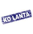 scratched ko lanta framed rounded rectangle stamp vector image vector image