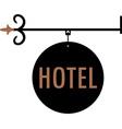 Hotel vintage old sign vector image