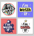 i m worth it hand written lettering quote vector image vector image