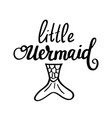 little mermaid lettering design vector image