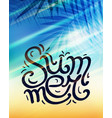 summer poster with lettering summer written by vector image