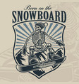 vintage badge a skeleton on snowboard vector image vector image