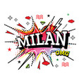 milan comic text in pop art style isolated on vector image