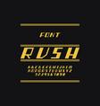 rush font alphabet vector image