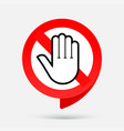stop red sign hand no entry sign prohibition vector image