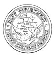 the seal of the navy department of the united vector image vector image