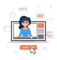 blogger girl in a laptop vlog concept vector image