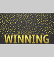 biggest winning vector image vector image