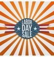 Labor Day Sale realistic festive Badge vector image