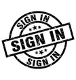 sign in round grunge black stamp vector image vector image