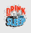 typography motivational slogan quote alcohol night vector image vector image