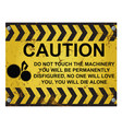 warning do not touch machinery sign vector image vector image