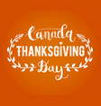 canada thanksgiving day greeting card happy vector image