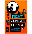 fight climate change vector image vector image