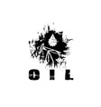oil industry grunge design template vector image