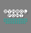 symbol font vector image vector image