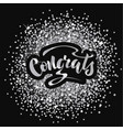 with hand lettering congrats vector image vector image