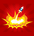 abstract rocket launch boom comic book pop art vector image vector image