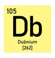 dubnium chemical symbol vector image vector image