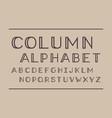 column regular font alphabet vector image