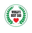 fathers day crest vector image vector image