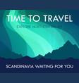 scandinavia travel banner template - scenic vector image vector image
