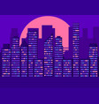 skyscrapers landscape in retro style light in the vector image vector image