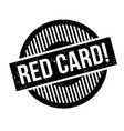 red card rubber stamp vector image vector image