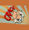 crack a fist punches the paper vector image vector image