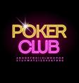 electric logo poker club creative neon alphabet vector image